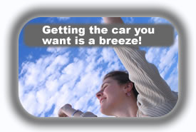 Getting the car you want is a breeze!